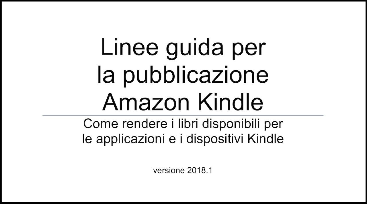 Le novità di Amazon Kindle Publishing Guidelines (2018)